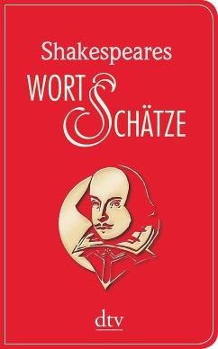 Shakespeares Wort-Schätze - Shakespeare, William