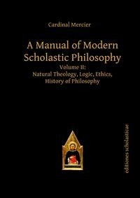 A Manual of Modern Scholastic Philosophy 01