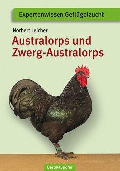 Australorps und Zwerg-Australorps - Leicher, Norbert