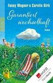 Garantiert wechselhaft (eBook, ePUB)