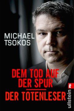 Dem Tod auf der Spur / Der Totenleser (eBook, ePUB) - Etzold, Veit; Tsokos, Michael