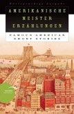 Amerikanische Meistererzählungen / Famous American Short Stories