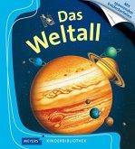 Das Weltall / Meyers Kinderbibliothek Bd.57