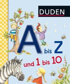 Duden A bis Z und 1 bis 10 - Schulze, Hanneliese; Schiefelbein, Nina
