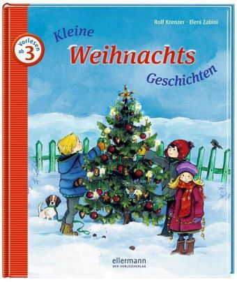 kleine weihnachts geschichten von rolf krenzer buch. Black Bedroom Furniture Sets. Home Design Ideas