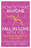 How to Make Anyone Fall in Love With You: 85 Proven Techniques for Success (eBook, ePUB)
