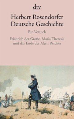 Deutsche Geschichte - Friedrich der Große, Mari...