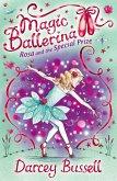 Rosa and the Special Prize (Magic Ballerina, Book 10) (eBook, ePUB)
