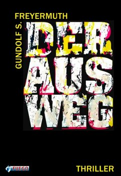 Der Ausweg (eBook, ePUB) - Freyermuth, Gundolf S.
