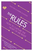 The Rules: How to Capture the Heart of Mr Right (eBook, ePUB)