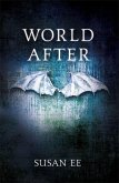 Penryn and the End of Days 02. World After