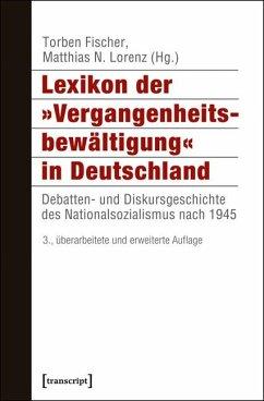 Lexikon der »Vergangenheitsbewältigung« in Deutschland