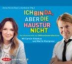 Ich bin da, aber die Haustür nicht / SMSvongesternnacht.de Bd.4, 1 Audio-CD