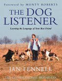 The Dog Listener: Learning the Language of your Best Friend (eBook, ePUB)