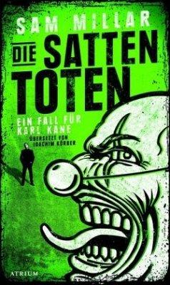 Die satten Toten / Karl Kane Bd.2 - Millar, Sam