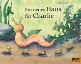 Ein neues Haus für Charlie