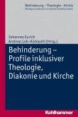 Behinderung - Profile inklusiver Theologie, Diakonie und Kirche