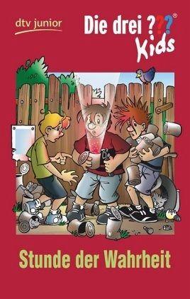 stunde der wahrheit / die drei fragezeichen-kids bd.38 von boris pfeiffer als taschenbuch