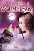 Wolfsflüstern / Geschöpfe der Nacht Bd.11 (eBook, ePUB)