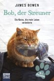 Bob, der Streuner (eBook, ePUB)