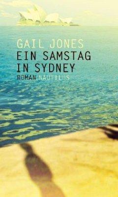 Ein Samstag in Sydney - Jones, Gail
