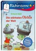 Die stärksten Olchis der Welt / Die Olchis Büchersterne 1. Klasse Bd.1