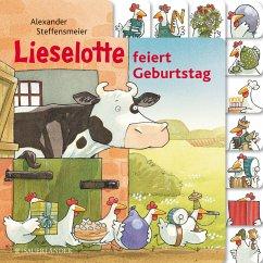 Lieselotte feiert Geburtstag - Steffensmeier, Alexander