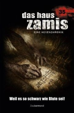 Weil es so schwarz wie Blute sei! / Das Haus Zamis Bd.35