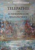 Telepathie und außersinnliche Begegnungen