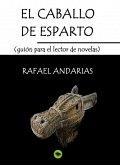 El Caballo De Esparto (guion Para El Lector De Novelas) (eBook, ePUB)