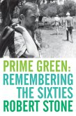Prime Green: Remembering the Sixties (eBook, ePUB)