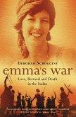 Emma's War: Love, Betrayal and Death in the Sudan (eBook, ePUB)