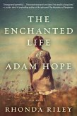 The Enchanted Life of Adam Hope (eBook, ePUB)