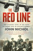 The Red Line: The Gripping Story of the RAF's Bloodiest Raid on Hitler's Germany (eBook, ePUB)