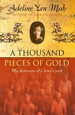 A Thousand Pieces of Gold: A Memoir of China's Past Through its Proverbs (eBook, ePUB)