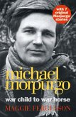 Michael Morpurgo: War Child to War Horse (eBook, ePUB)