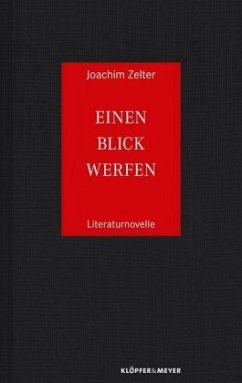 Einen Blick werfen - Zelter, Joachim