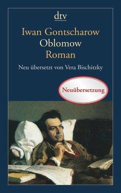 Oblomow - Gontscharow, Iwan Aleksandrowitsch