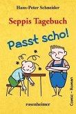 Seppis Tagebuch, Passt scho!
