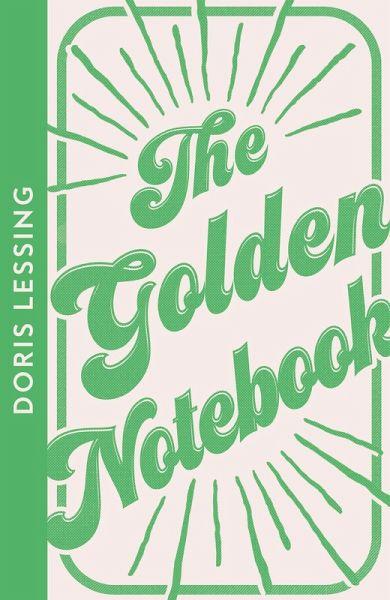 The Golden Notebook (eBook, ePUB) - Lessing, Doris