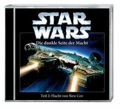 Star Wars, Die dunkle Seite der Macht - Flucht von New Cov, Teil 2 von 5, 1 Audio-CD - Zahn, Timothy