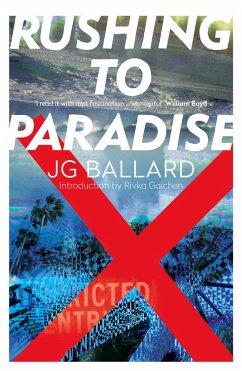Rushing to Paradise (eBook, ePUB) - Ballard, J. G.