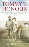 Tommy's Honour: The Extraordinary Story of Golf's Founding Father and Son (eBook, ePUB)