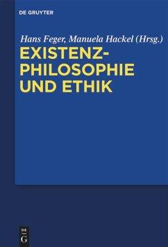 Existenzphilosophie und Ethik