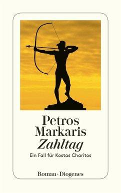 Zahltag / Kostas Charitos Bd.8 - Markaris, Petros
