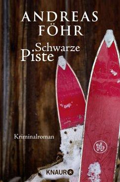 Schwarze Piste / Kreuthner und Wallner Bd.4 - Föhr, Andreas