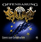 Lizenz zum Gelddrucken / Offenbarung 23 Bd.46 (1 Audio-CD)