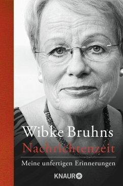 Nachrichtenzeit - Bruhns, Wibke