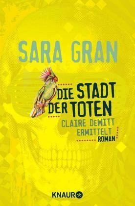 Buch-Reihe Claire DeWitt von Sara Gran