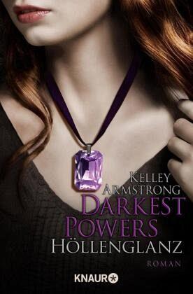 Buch-Reihe Darkest Powers von Kelley Armstrong